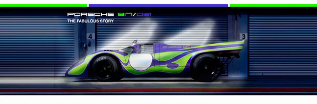 UPDATE: Porsche 917-021 – The Fabulous Story